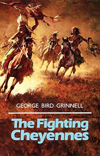 9780806118390: The Fighting Cheyennes (The Civilization of the American Indian Series)