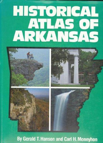 Historical Atlas of Arkansas: Hanson and Moneyhon