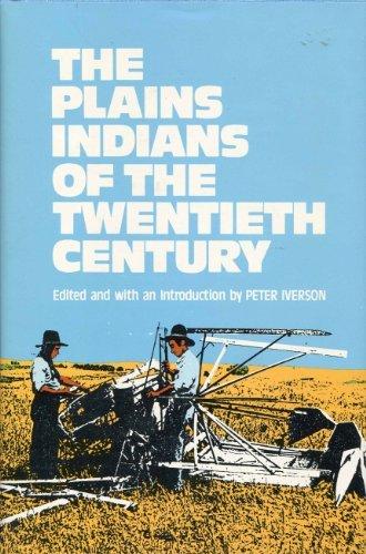 9780806118666: Plains Indians of the Twentieth Century