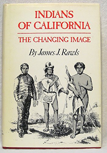 9780806118741: Indians of California: The changing image