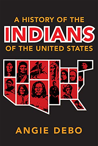 9780806118888: A History of the Indians of the United States (Civilization of the American Indian (Paperback))