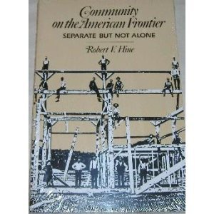 9780806119229: Community on the American Frontier: Separate but Not Alone (PBK)