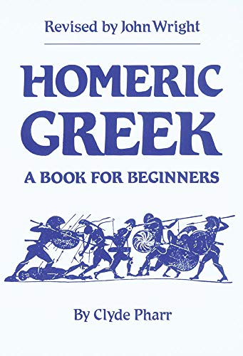 9780806119373: Homeric Greek: A Book for Beginners