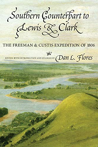 9780806119410: Southern Counterpart to Lewis and Clark: The Freeman and Custis Expedition of 1806