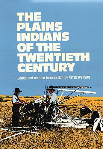 9780806119595: Plains Indians of the Twentieth Century