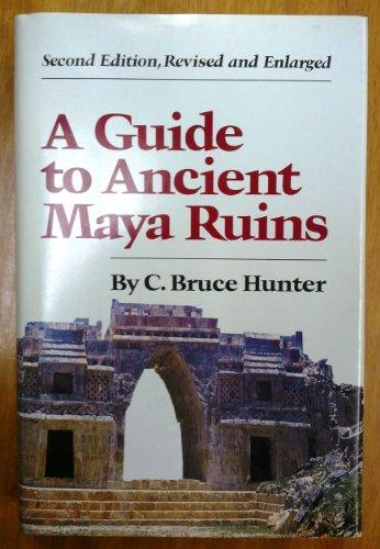9780806119731: A Guide to Ancient Maya Ruins