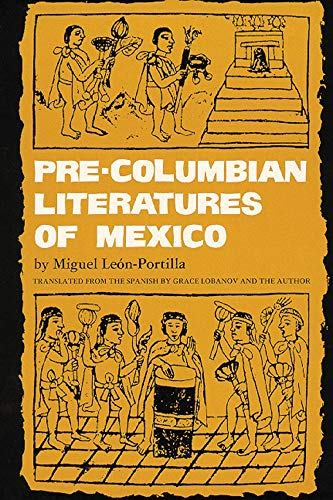 9780806119748: Pre-Columbian Literatures of Mexico (The Civilization of the American Indian Series)