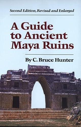 9780806119922: A Guide to Ancient Maya Ruins