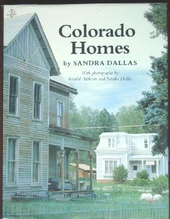 Colorado Homes (9780806120041) by Sandra Dallas