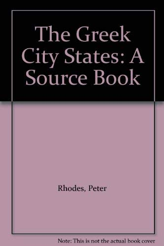 9780806120102: The Greek City States: A Source Book