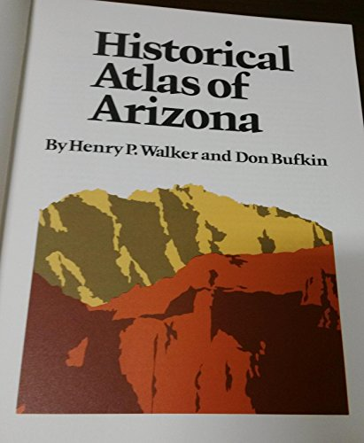 9780806120232: Historical Atlas of Arizona