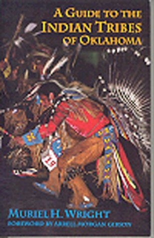 9780806120416: A Guide to the Indian Tribes of Oklahoma (Civilization of the American Indian Series)
