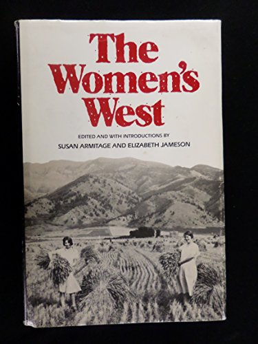 The Women's West: Armitage, Susan, Elizabeth Jameson