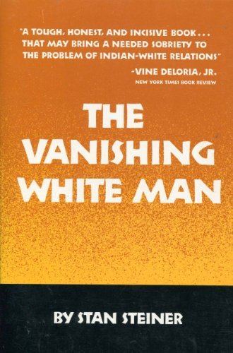 9780806120492: The Vanishing White Man