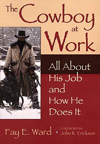 9780806120515: The Cowboy at Work: All About His Job and How He Does It