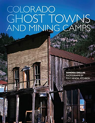 9780806120843: Colorado Ghost Towns and Mining Camps