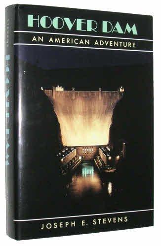9780806121154: Hoover Dam: An American Adventure