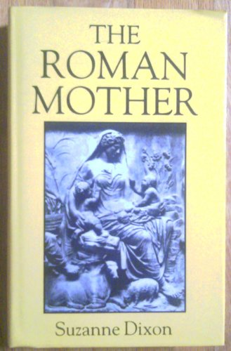 9780806121253: The Roman Mother