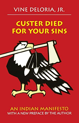 9780806121291: Custer Died for Your Sins: An Indian Manifesto