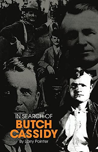 In Search of Butch Cassidy: Larry Pointer