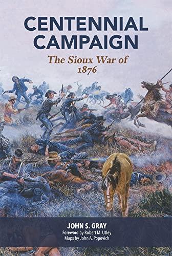9780806121529: Centennial Campaign: The Sioux War of 1876