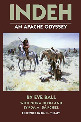 9780806121659: Indeh: An Apache Odyssey