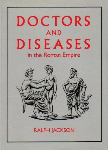 9780806121673: Doctors and Diseases in the Roman Empire