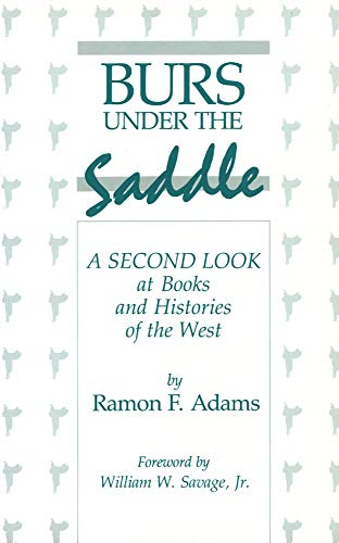 9780806121703: Burs Under the Saddle: A Second Look at Books and Histories of the West