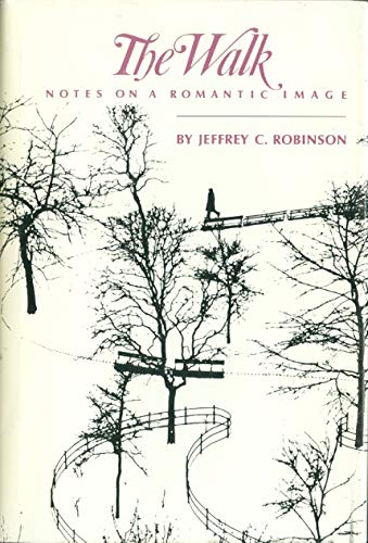 9780806121819: The Walk: Notes on a Romantic Image