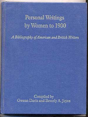 9780806122069: Personal Writings by Women to 1900: A Bibliography of American and British Writers (Bibliographies of Writings By American and British Women to 1900)