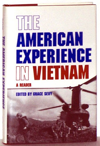 The American Experience in Vietnam : A Reader