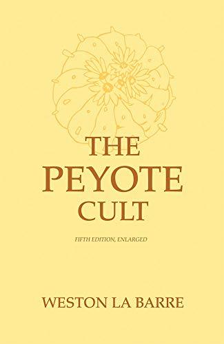 9780806122144: Peyote Cult