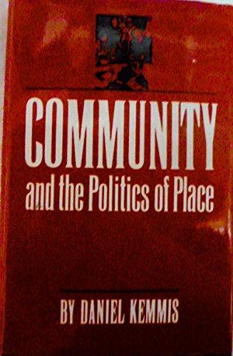 Community and the Politics of Place: Kemmis, Daniel