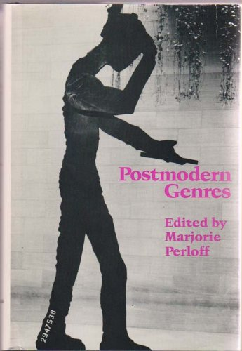 POSTMODERN GENRES Oklahoma Project for Discourse and: Perloff, Marjorie (Editor)