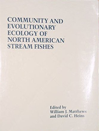 9780806122359: Community and Evolutionary Ecology of North American Stream Fishes