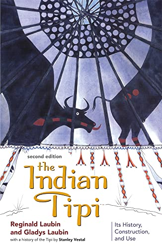 9780806122366: The Indian Tipi: Its History, Construction, and Use, 2nd Edition