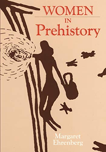 9780806122373: Women in Prehistory (Oklahoma Series in Classical Culture)