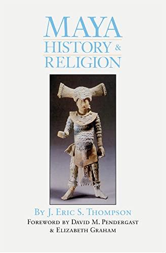 Maya History and Religion: J. Eric S.