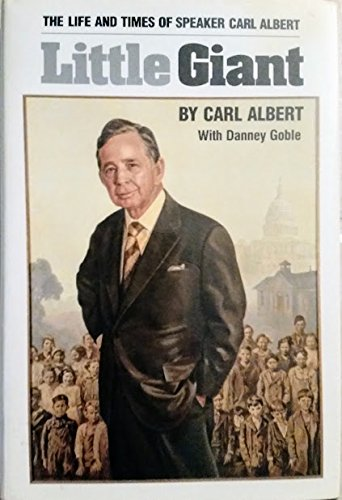 9780806122502: Little Giant: The Life and Times of Speaker Carl Albert