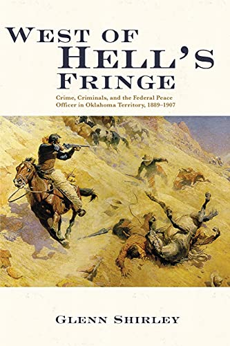 9780806122649: West of Hell's Fringe: Crime, Criminals, and the Federal Peace Officer in Oklahoma Territory, 1889 – 1907