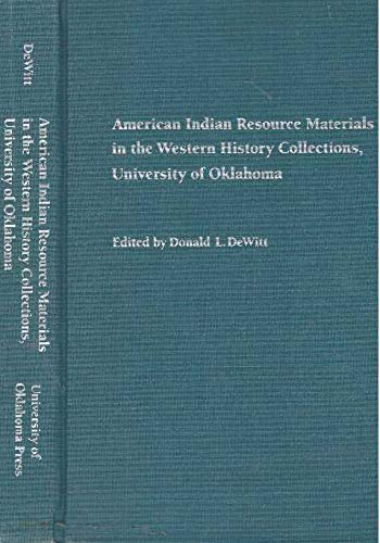9780806122892: American Indian Resource Materials in the Western History Collections, University of Oklahoma