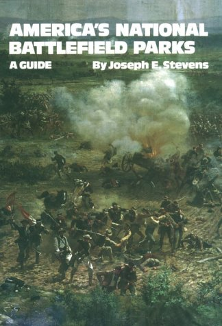 9780806123196: America's National Battlefield Parks: A Guide