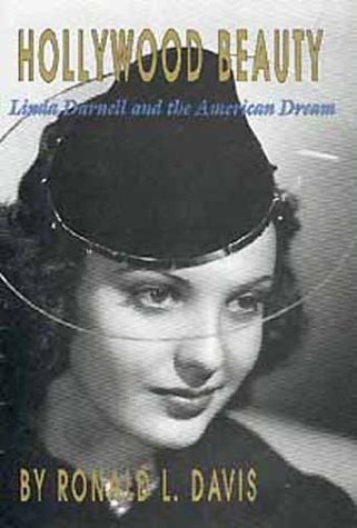 9780806123271: Hollywood Beauty: Linda Darnell and the American Dream