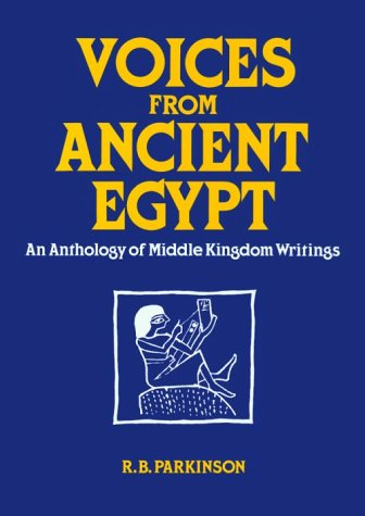 9780806123622: Voices from Ancient Egypt: An Anthology of Middle Kingdom Writings (Oklahoma Series in Classical Culture)