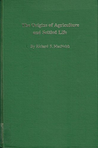 9780806123646: The Origins of Agriculture and Settled Life