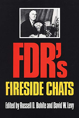 FDR's Fireside Chats: Buhite , Russell D. And David W. Levy