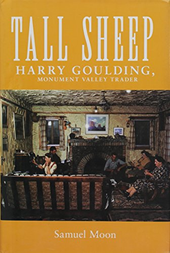 9780806124155: Tall Sheep: Harry Goulding, Monument Valley Trader