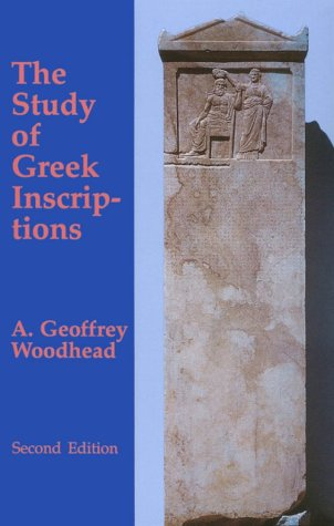 9780806124315: The Study of Greek Inscriptions (Oklahoma Series in Classical Culture)