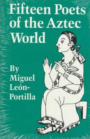 9780806124414: Fifteen Poets of the Aztec World