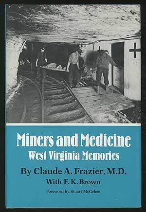 9780806124544: Miners and Medicine: West Virginia Memories